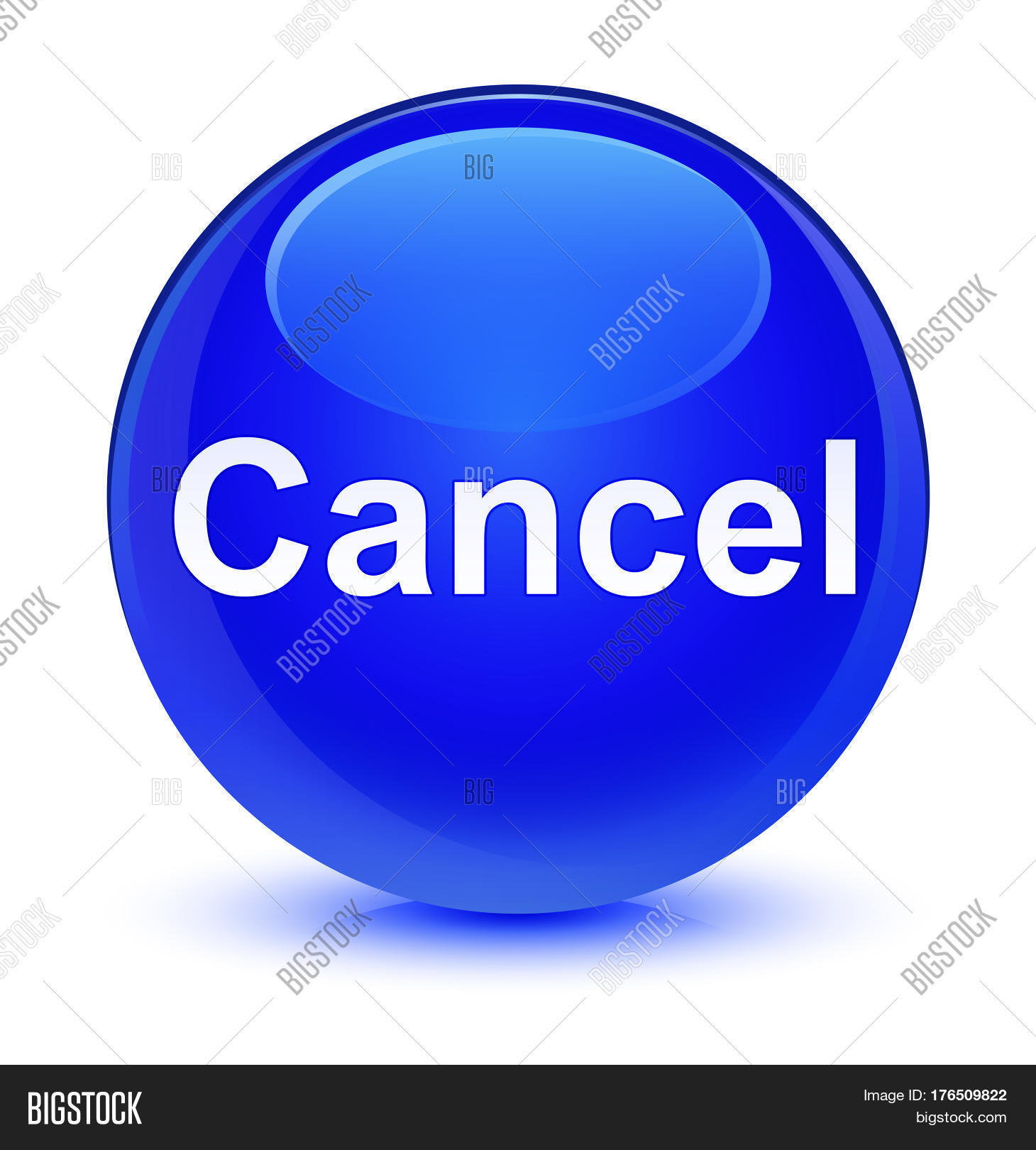 Cancel Glassy Blue Image & Photo (Free Trial) | Bigstock