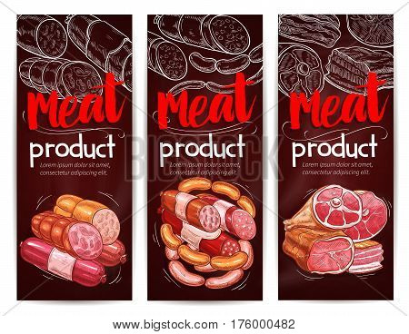 Butchery banners for meat and sausages delicatessen. Vector butcher shop products of smoked bacon and salami or pepperoni kielbasa bundle, salted pork lard or ham lump and gourmet curry wursts