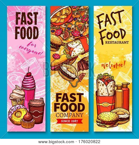 Fast food sketch welcome banners or menu. Vector burgers sandwiches, desserts and pizza. Fastfood french fries, burrito doner and kebab, ice cream, donut and coffee soda drinks for delivery