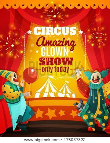 Travel circus amazing show announcement colorful poster with vintage marquee tent and funny clowns vector illustration