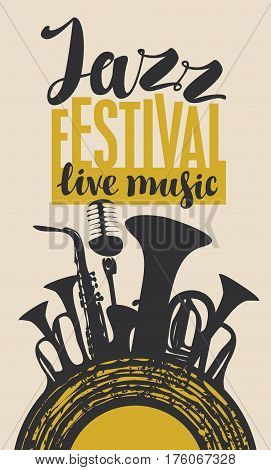 Template Poster for jazz festival with saxophone wind instruments microphone and vinyl record