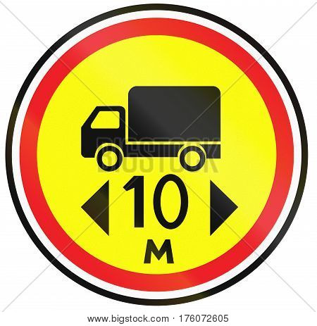 Road Sign Used In Belarus - No Vehicles Or Combination Of Vehicles Exceeding 10 Meters