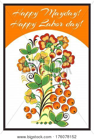 Greeting card with Khokhloma floral ornament. Postcard with flowers apples and berries for Mayday or Labor day in May 1. Vector illustration