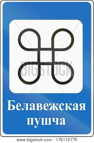 Belarusian Road Sign - The Words Mean Belovezhskaya Pushcha, The Bialowieza Forest National Park