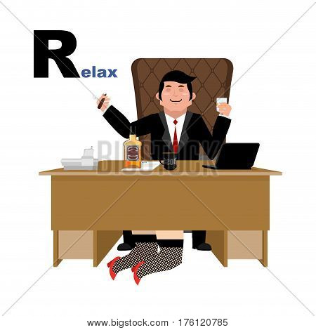 Boss Relaxation With Whiskey And Secretary. Letter R Relax. Alphabet For Adults. Businessman Sitting