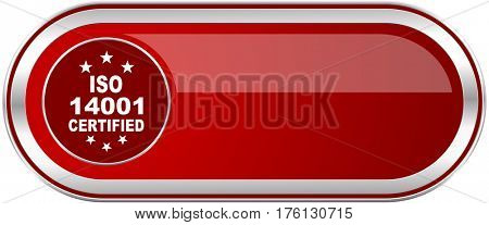 Iso 14001 red long glossy silver metallic banner. Modern design web icon for smartphone applications