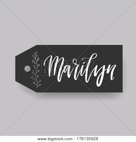 Marilyn - common female first name on a tag, perfect for seating card usage. One of wide collection in modern calligraphy style.