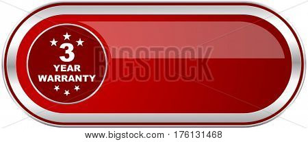 Warranty guarantee 3 year red long glossy silver metallic banner. Modern design web icon for smartphone applications