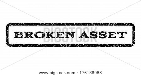 Broken Asset watermark stamp. Text tag inside rounded rectangle with grunge design style. Rubber seal stamp with dust texture. Vector black ink imprint on a white background.