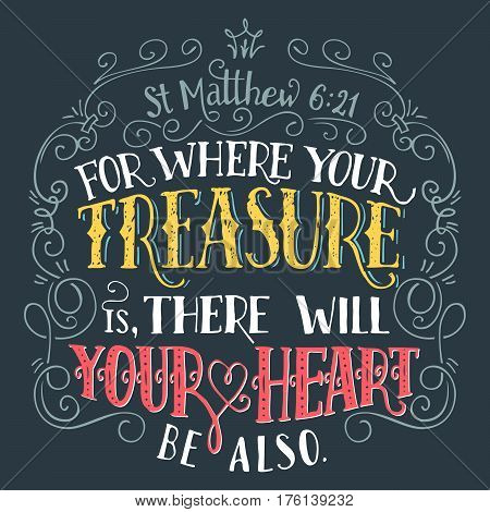 For Where Your Treasure Is Bible Quote