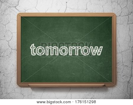 Timeline concept: text Tomorrow on Green chalkboard on grunge wall background, 3D rendering