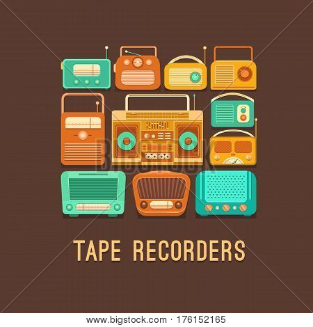Vector illustration of a retro tape recorders and radios. Vintage poster with a cassette recorder. Poster music retro party. Background for banner, invitation, postcard, ticket, card, album and others
