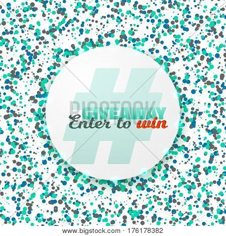 Illustration of Vector Button Giveaway Social Media Promotion Template. Realistic Button with Confetti. Enter to Win Prize Concept