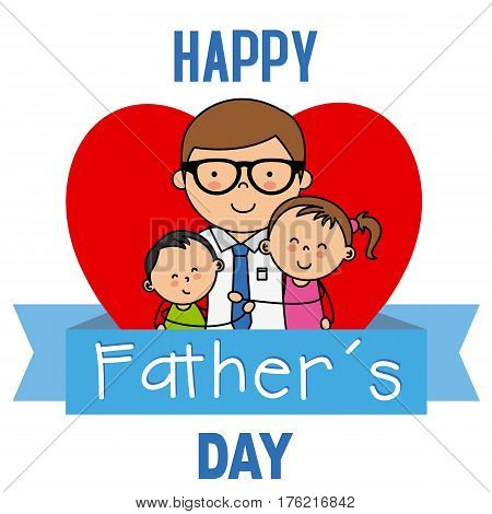 happy fathers day. Children embracing their father