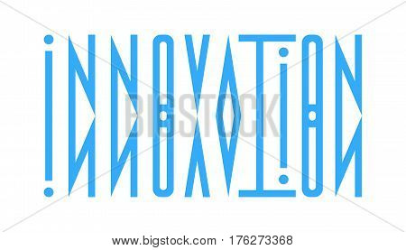 Typography of the word innovation. Abstract logo from the word innovation in a direct and mirrored form