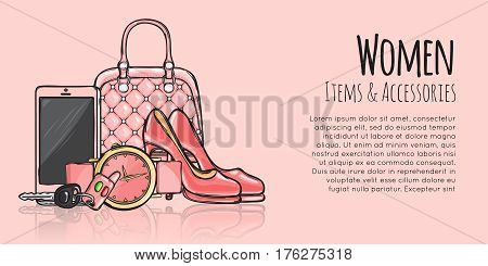 Women items and accessories web banner. Pink purse, phone, high-heeled shoes, round watch with belt, car key with fob. Fashionable female objects. Poster. Cartoon style. Flat design. Vector