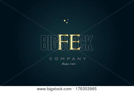 Fe F E  Gold Golden Luxury Alphabet Letter Logo Icon Template