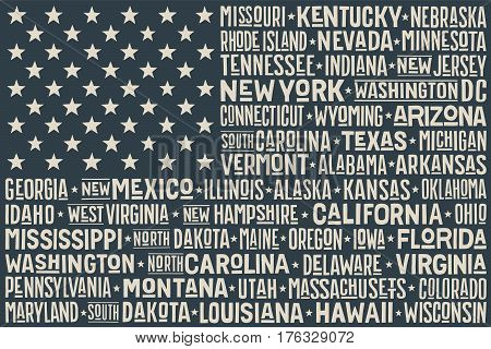 Poster of United States of America flag with states and capital Washington, D.C.. Print for t-shirt of USA flag with names states and capital city. Vintage typographic hand-drawn. Vector Illustration