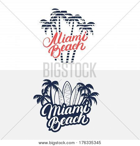 Miami Beach hand written lettering with palms and surfboards for tee print, label, badge. Apparel design. Isolated on background. Vector illustration.
