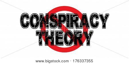 Ban Conspiracy Theory the phrase used by government to misdirect the public's attention from clandestine operations.