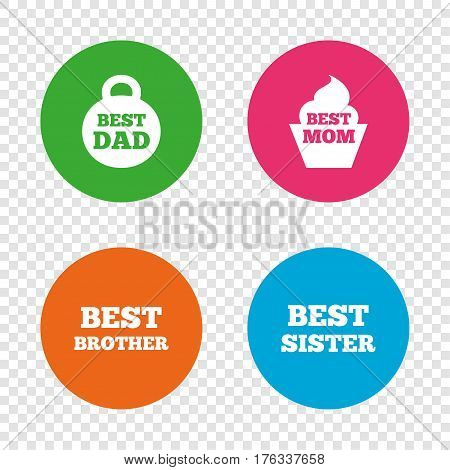 Best mom and dad, brother and sister icons. Weight and cupcake signs. Award symbols. Round buttons on transparent background. Vector