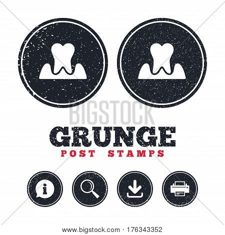 Grunge post stamps. Parodontosis tooth icon. Gingivitis sign. Inflammation of gums symbol. Information, download and printer signs. Aged texture web buttons. Vector
