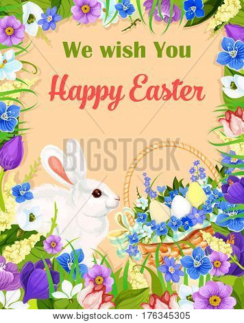 Happy Easter vector greeting card. Basket of paschal eggs, flowers and bunny. Vector floral bouquet frame of crocuses, narcissus daffodils lily and tulips. Design for Easter religion holiday wishes