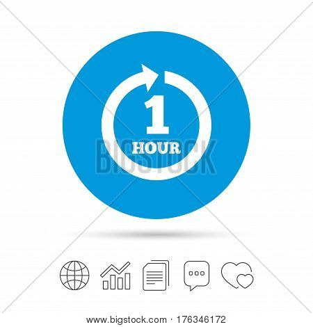 Every hour sign icon. Full rotation arrow symbol. Copy files, chat speech bubble and chart web icons. Vector