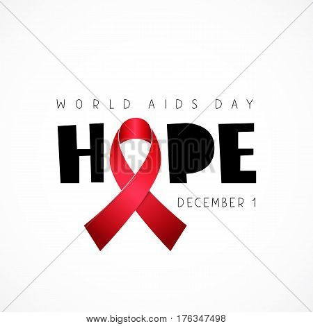 Hope. World AIDS Day. December 1. Lettering. Vector illustration on a white background. Red ribbon. Elements for design. The concept of health.