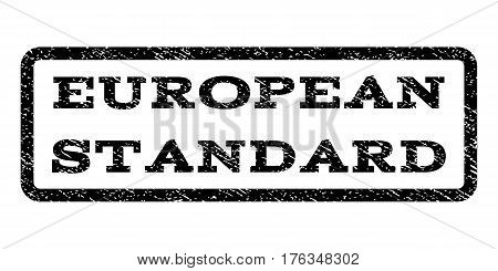 European Standard watermark stamp. Text tag inside rounded rectangle with grunge design style. Rubber seal stamp with dirty texture. Vector black ink imprint on a white background.