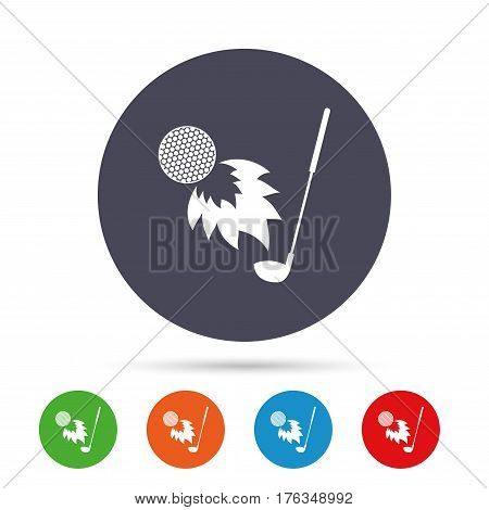 Golf fireball with club sign icon. Sport symbol. Round colourful buttons with flat icons. Vector