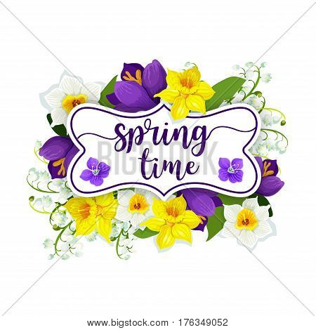 Spring time daffodils or crocuses, narcissus or lily of valley and forget-me-not flowers bunch for springtime holiday design. Vector greeting card element of spring blooming floral bouquet and frame
