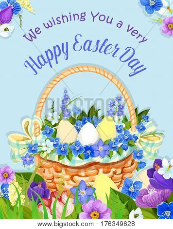 Happy Easter greeting card. Wishes poster with Easter eggs in wicker basket and springtime holiday flowers bunch of crocuses, daffodils and tulips for Holy Week religion spring celebration design