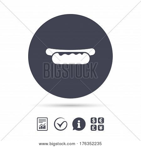 Hotdog sandwich with mustard icon. Sausage symbol. Fast food sign. Report document, information and check tick icons. Currency exchange. Vector