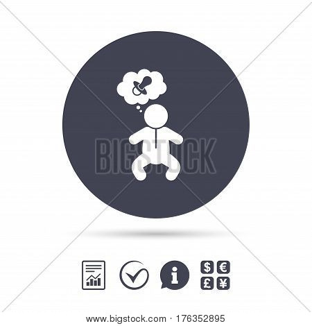 Baby infant think about pacifier nipple sign icon. Toddler boy in pajamas or crawlers body symbol. Report document, information and check tick icons. Currency exchange. Vector