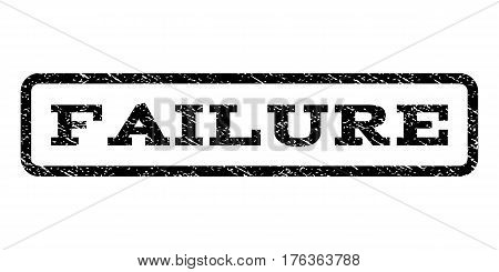 Failure watermark stamp. Text caption inside rounded rectangle with grunge design style. Rubber seal stamp with dirty texture. Vector black ink imprint on a white background.