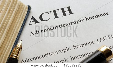 Document with title Adrenocorticotropic hormone (ACTH) and pen.