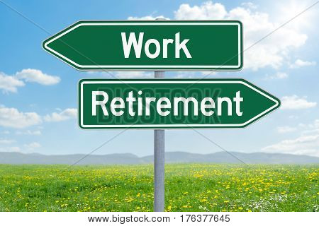Two Green Direction Signs - Work Or Retirement