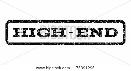 High-End watermark stamp. Text tag inside rounded rectangle with grunge design style. Rubber seal stamp with unclean texture. Vector black ink imprint on a white background.