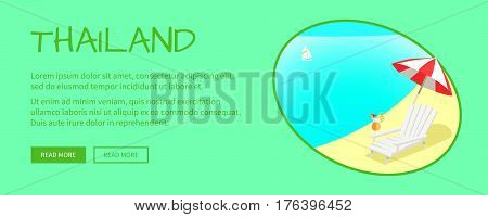 Thailand touristic web banner. Beach chaise lounge with umbrella and cocktail on sunny shore flat vector illustration. Leisure in tropical country horizontal concept for travel company landing page