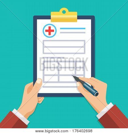 Man hands filling form. Hand hold a clipboard in hand with the form of health insurance. Healthcare concept. Vector illustration flat design style.
