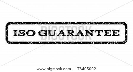 ISO Guarantee watermark stamp. Text tag inside rounded rectangle frame with grunge design style. Rubber seal stamp with unclean texture. Vector black ink imprint on a white background.