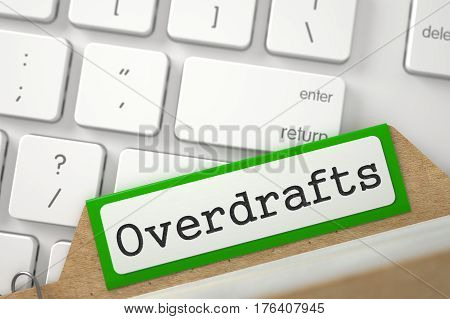 Overdrafts written on Green Sort Index Card Lays on Modern Keyboard. Closeup View. Selective Focus. 3D Rendering.