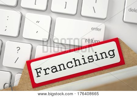 Franchising written on Red Folder Index Concept on Background of Modern Laptop Keyboard. Closeup View. Selective Focus. 3D Rendering.