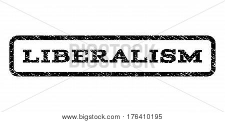 Liberalism watermark stamp. Text tag inside rounded rectangle with grunge design style. Rubber seal stamp with unclean texture. Vector black ink imprint on a white background.