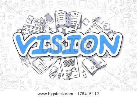 Business Illustration of Vision. Doodle Blue Word Hand Drawn Doodle Design Elements. Vision Concept.