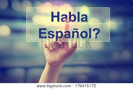 Habla Espanol Concept With Hand