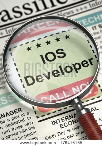 IOS Developer. Newspaper with the Job Vacancy. IOS Developer - CloseUp View of Classified Advertisement of Hiring in Newspaper with Magnifier. Hiring Concept. Selective focus. 3D Render.