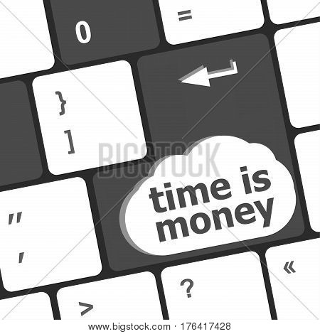 Time Concept: Computer Keyboard With Word Time Is Money