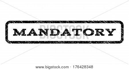 Mandatory watermark stamp. Text tag inside rounded rectangle with grunge design style. Rubber seal stamp with scratched texture. Vector black ink imprint on a white background.